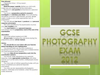GCSE Photography  Exam  2012