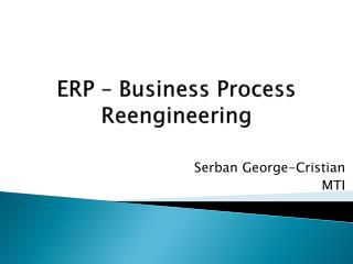 ERP – Business Process Reengineering