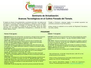 Seminario de Actualización:  Avances Tecnológicos en el Cultivo Forzado del Tomate.