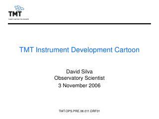 TMT Instrument Development Cartoon