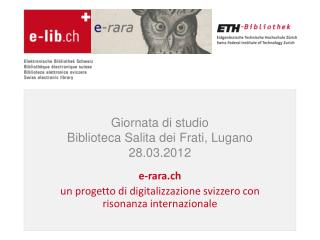 Giornata  di  studio Biblioteca Salita dei Frati , Lugano 28.03.2012