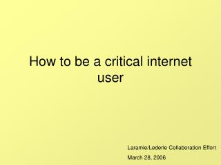How to be a critical internet user