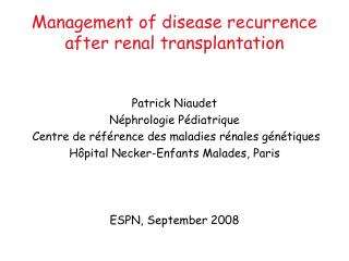 Management of disease recurrence after renal transplantation