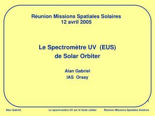 Réunion Missions Spatiales Solaires 12 avril 2005