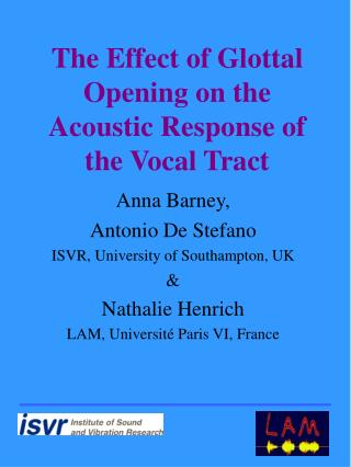 The Effect of Glottal Opening on the Acoustic Response of the Vocal Tract