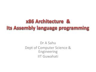 x 8 6  Architecture  &  Its Assembly language programming