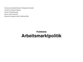Politikfeld Arbeitsmarktpolitik
