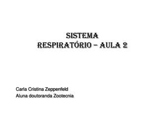 SISTEMA RESPIRATÓRIO – aula 2
