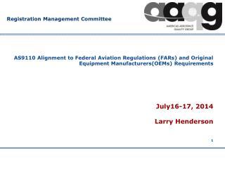 July16-17, 2014 Larry Henderson