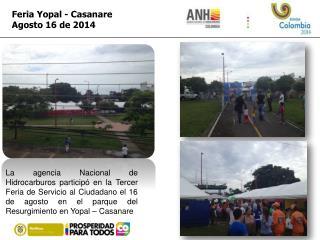 Feria Yopal - Casanare Agosto 16 de 2014
