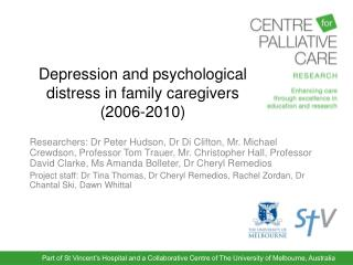 Depression and psychological distress in family caregivers (2006-2010)