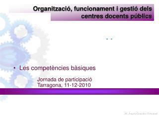 Organització, funcionament i gestió dels centres docents públics