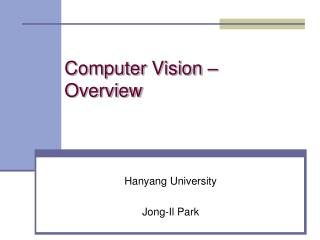 Computer Vision �  Overview