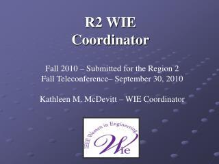 R2 WIE Coordinator