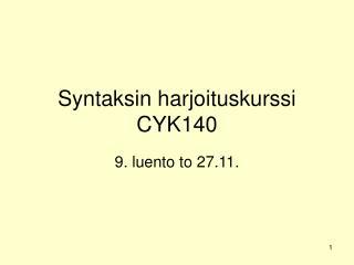Syntaksin harjoituskurssi CYK140