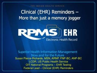 Clinical (EHR) Reminders –  More than just a memory jogger