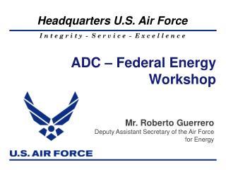 ADC – Federal Energy Workshop