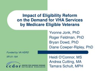 Impact of Eligibility Reform  on the Demand for VHA Services  by Medicare Eligible Veterans