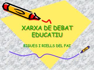 XARXA DE DEBAT EDUCATIU