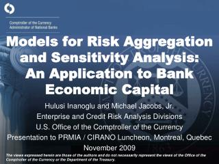 Models for Risk Aggregation and Sensitivity Analysis:    An Application to Bank Economic Capital