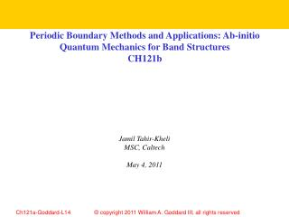 Periodic Boundary Methods and Applications: Ab-initio Quantum Mechanics for Band Structures CH121b