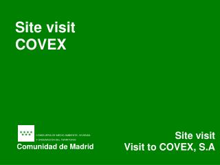 Site visit COVEX