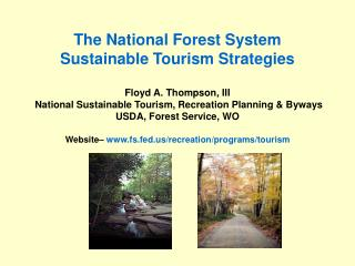 Current Forest Strategy for Sustainable Tourism Program Delivery