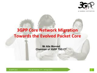 3GPP Core Network Migration Towards the Evolved Packet Core