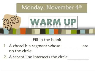 Monday, November  4 th