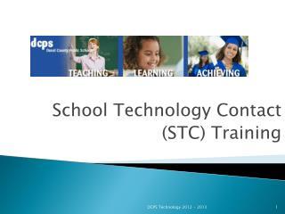 School Technology  Contact  (STC)  Training