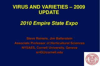 VIRUS AND VARIETIES – 2009 UPDATE 2010 Empire State Expo