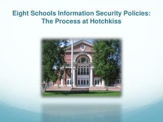 Eight Schools Information Security Policies: The Process at Hotchkiss