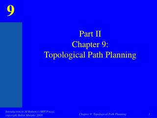 Part II  Chapter 9: Topological Path Planning