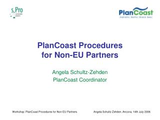 PlanCoast Procedures  for Non-EU Partners