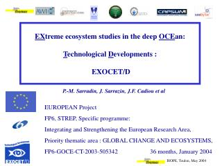 EX treme ecosystem studies in the deep  OCE an:  T echnological  D evelopments :  EXOCET/D