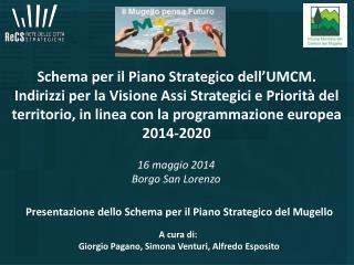 A cura di:  Giorgio Pagano, Simona Venturi, Alfredo Esposito