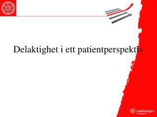 Delaktighet i ett patientperspektiv