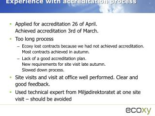 Experience with accreditation process
