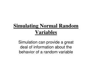 Simulating Normal Random Variables