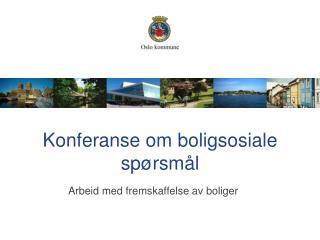 Konferanse om boligsosiale spørsmål