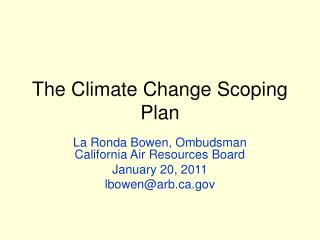 The Climate Change Scoping Plan