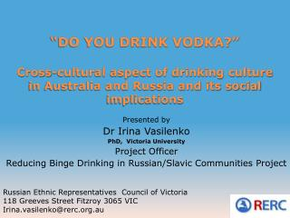 DO YOU DRINK VODKA    Cross-cultural aspect of drinking culture in Australia and Russia and its social implications