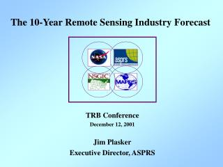 The 10-Year Remote Sensing Industry Forecast