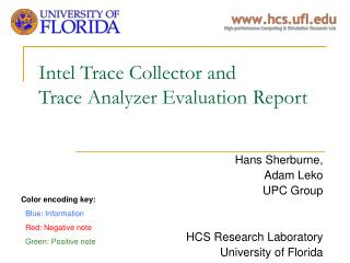 Intel Trace Collector and Trace Analyzer Evaluation Report