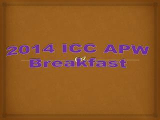 2014 ICC APW Breakfast