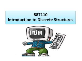 887110  Introduction to  Discrete Structures