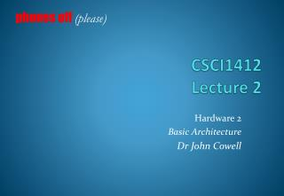 CSCI1412 Lecture 2
