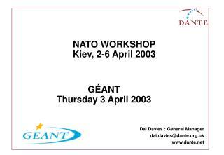 NATO WORKSHOP Kiev, 2-6 April 2003