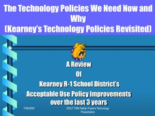 The Technology Policies We Need Now and Why (Kearney's Technology Policies Revisited)