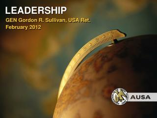 GEN Gordon R. Sullivan, USA Ret. February 2012